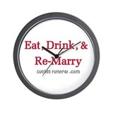 Eat Drink ReMarry Wall Clock