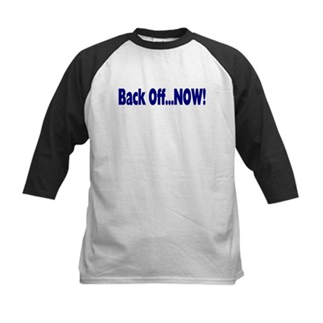 Back Off Now Kids Baseball Jersey