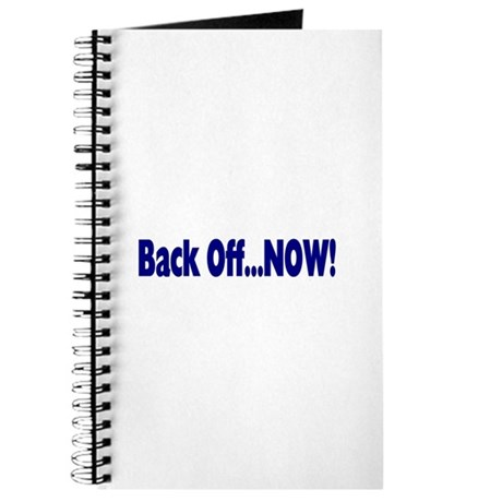 Back Off Now Journal