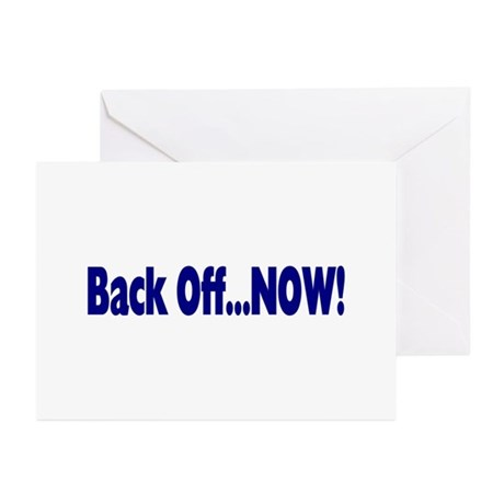 Back Off Now Greeting Cards (Pk of 20)