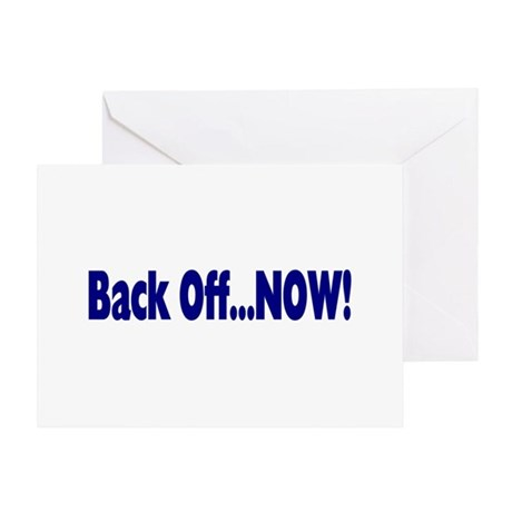 Back Off Now Greeting Card
