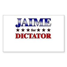 JAIME for dictator Rectangle Decal