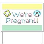We're Pregnant! Yard Sign