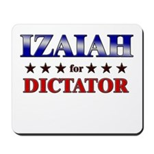 IZAIAH for dictator Mousepad
