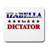 IZABELLA for dictator Mousepad