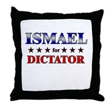 ISMAEL for dictator Throw Pillow