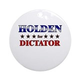 HOLDEN for dictator Ornament (Round)