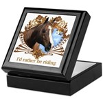 I'd Rather Be Riding Horses Keepsake Box