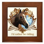 I'd Rather Be Riding Horses Framed Tile