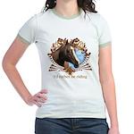 I'd Rather Be Riding Horses Jr. Ringer T-Shirt