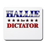 HALLIE for dictator Mousepad
