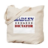 HADLEY for dictator Tote Bag