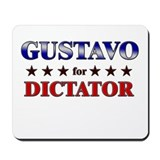 GUSTAVO for dictator Mousepad