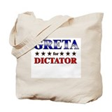 GRETA for dictator Tote Bag