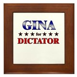 GINA for dictator Framed Tile