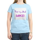 Shut Up and Dance! Women's Pink T-Shirt