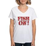 Fish On! Women's V-Neck T-Shirt