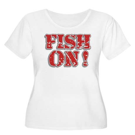 Fish On! Women's Plus Size Scoop Neck T-Shirt