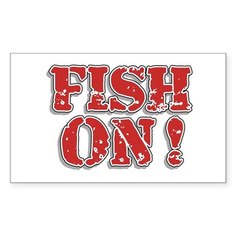 Fish On! Rectangle Sticker