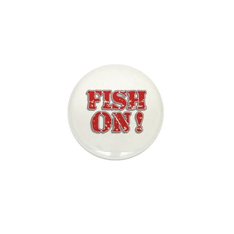 Fish On! Mini Button (10 pack)