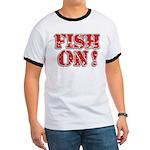 Fish On! Ringer T