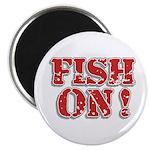 Fish On! Magnet