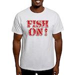 Fish On! Light T-Shirt