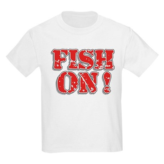 Fish On! Kids Light T-Shirt