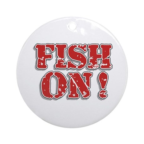 Fish On! Ornament (Round)