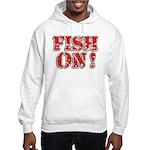 Fish On! Hooded Sweatshirt