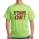 Fish On! Green T-Shirt