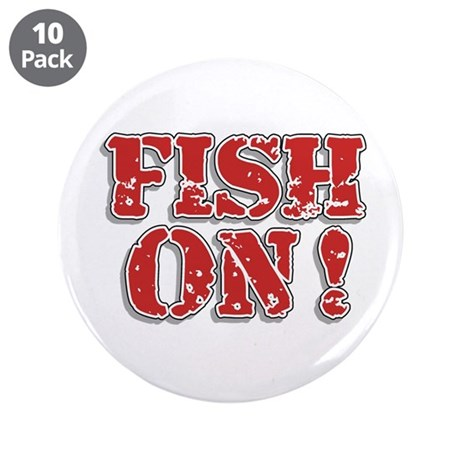 "Fish On! 3.5"" Button (10 pack)"