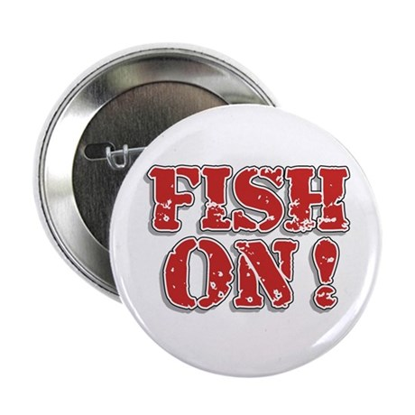 "Fish On! 2.25"" Button"