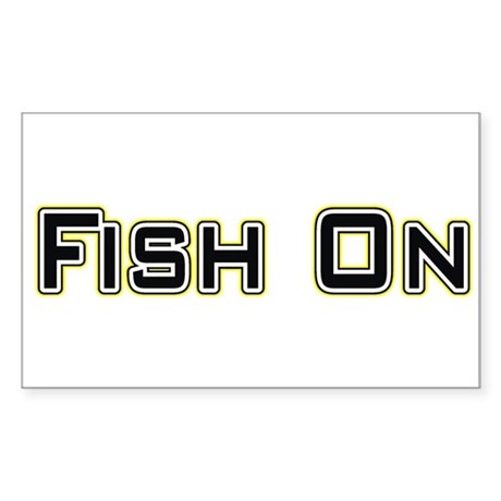 Fish On (2) Rectangle Sticker