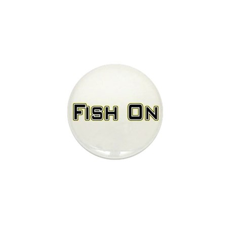 Fish On (2) Mini Button (100 pack)