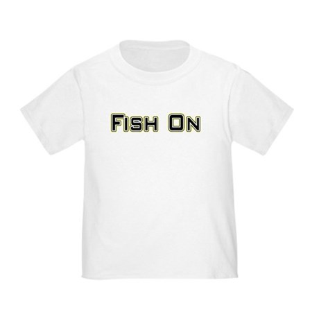 Fish On (2) Toddler T-Shirt