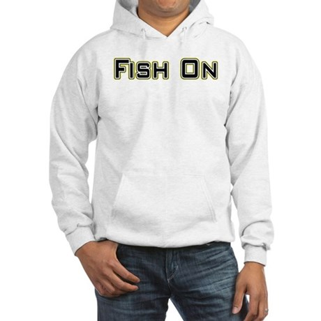 Fish On (2) Hooded Sweatshirt