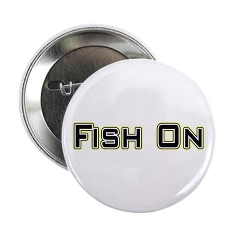 "Fish On (2) 2.25"" Button (100 pack)"