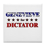 GENEVIEVE for dictator Tile Coaster