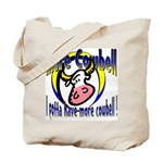 More Cowbell Tote Bag