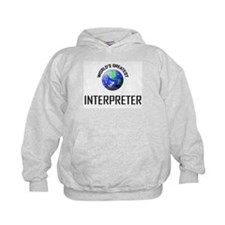 World's Greatest INTERPRETER Hoodie