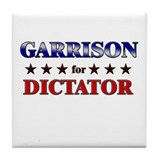 GARRISON for dictator Tile Coaster