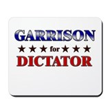 GARRISON for dictator Mousepad