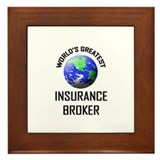 World's Greatest INSURANCE BROKER Framed Tile
