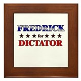 FREDRICK for dictator Framed Tile