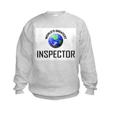 World's Greatest INSPECTOR Sweatshirt