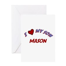 I Love My Son Mason Greeting Card