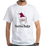 Santa Baby Christmas White T-Shirt