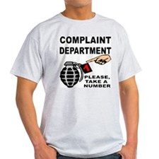 Commplaint Dept. Take A Numbe T-Shirt