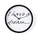 I have a dream... Wall Clock